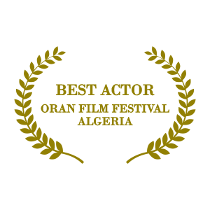 Best Actor - Oran Film Festival, Algeria