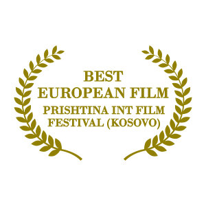 Best European Film - Prishtina Int. Film Festival (Kosovo)