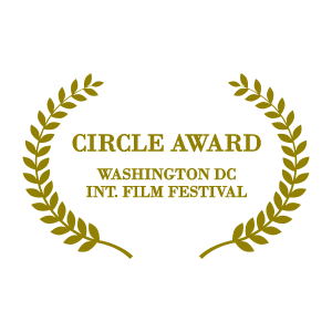 Circle Award - Washington DC Int. Film Festival