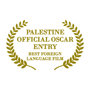 Palestine Official Oscar Entry for Best Foreign Language Film