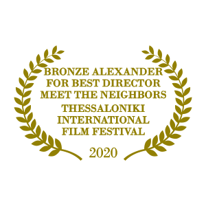 Bronze Alexander for Best Director Meet The Neighbors