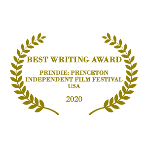 PRINDIE Princeton Independent Film Festival 2020, USA - Best Writing Award