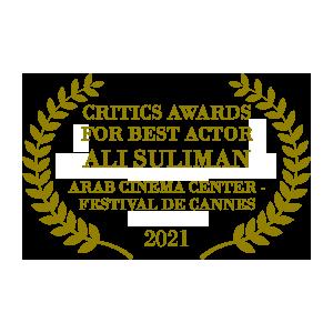 200 Meters Best Actor Critics Award Arab Cinema Center Festival de Cannes 2021