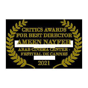 200 Meters Best Director Critics Award Arab Cinema Center Festival de Cannes 2021