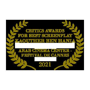 The Man Who Sold His Skin Best Screenplay Critics Award Arab Cinema Center Festival de Cannes 2021