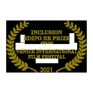 Inclusion Edipo Re Prize Venice International Film Festival 2021